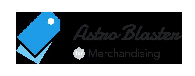 AstroBlaster for Merchandising